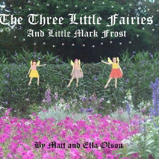 The Three Little Fairies and Little Mark Frost