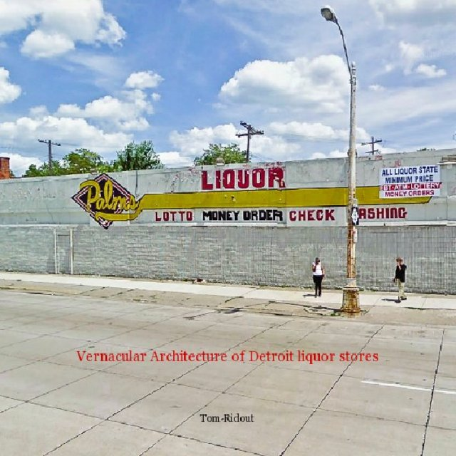 Vernacular Architecture of Detroit liquor stores