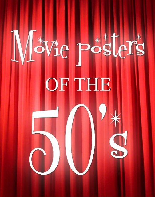 Movie posters of the 50's