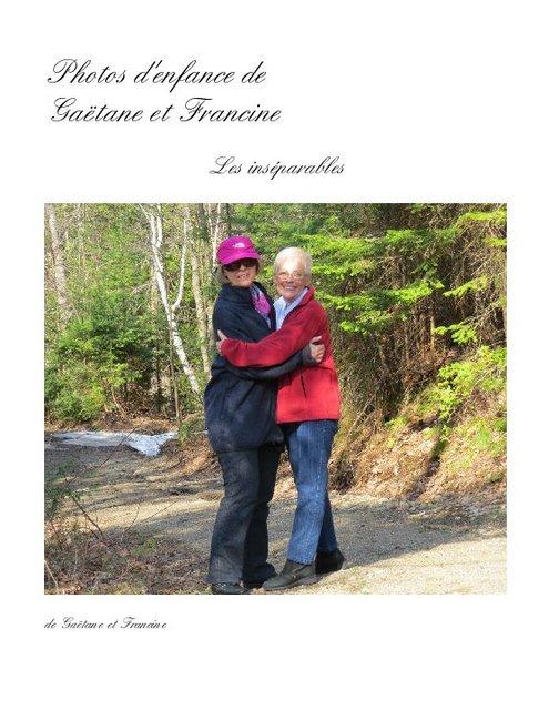 Photos d'enfance de Gaëtane et Francine