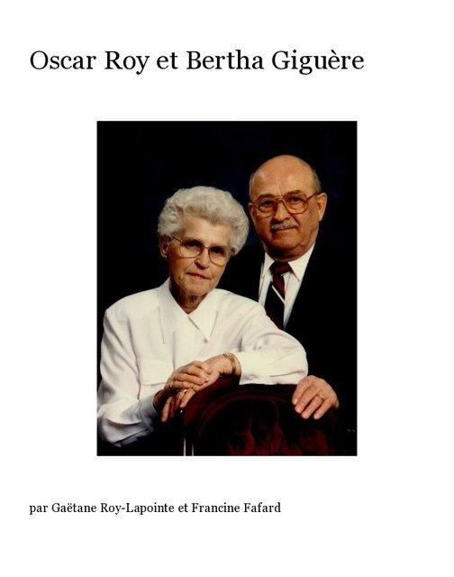 Oscar Roy et Bertha Giguère