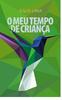 O MEU TEMPO DE CRIANÇA - Poesía Libro electrónico