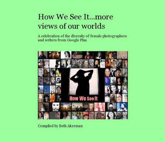 how we see it...more views of our worlds