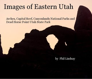 Images of Eastern Utah