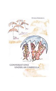 Conversations under an Umbrella
