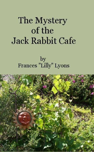 The Mystery of the Jack Rabbit Cafe