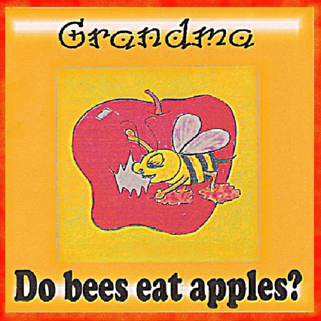 Grandma do bees Eat APPLES?