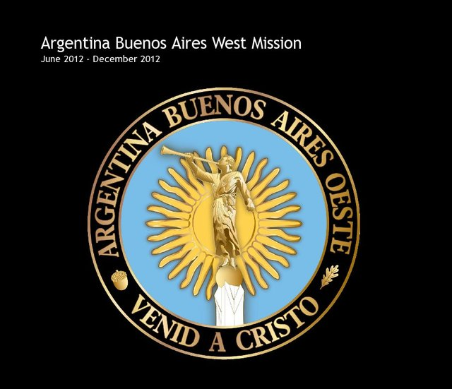 Argentina Buenos Aires West Mission June 2012 - December 2012