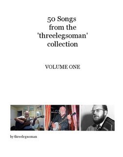 50 Songs from the 'threelegsoman' collection