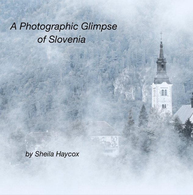 A Photographic Glimpse of Slovenia