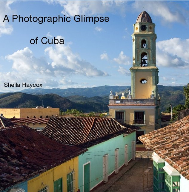 A Photographic Glimpse of Cuba