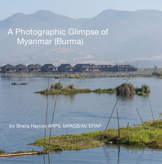 A Photographic Glimpse of Myanmar (Burma)