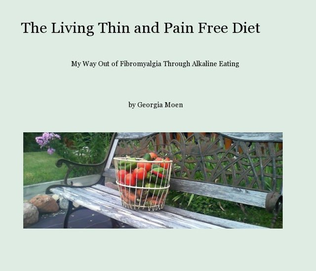 The Living Thin and Pain Free Diet