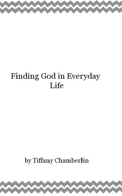 Finding God in Everyday Life