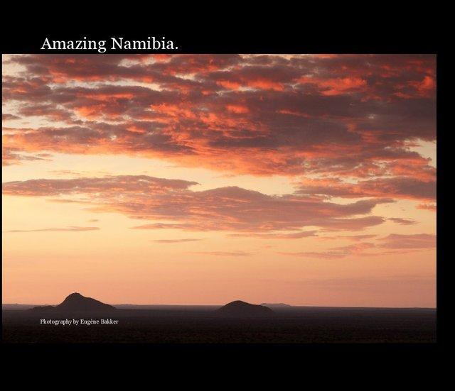 Amazing Namibia.