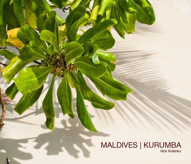 MALDIVES | KURUMBA Nick Rudenko