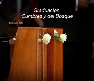 Graduacin Cumbres y del Bosque