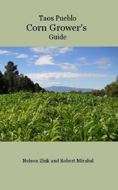 Taos Pueblo Corn Grower's Guide