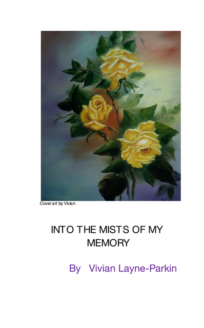 into the mists of my memory ebook by vivian layne parkin blurb