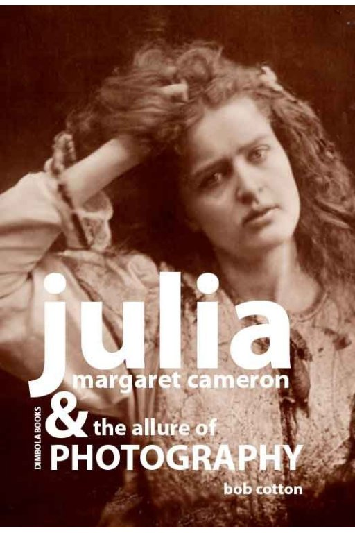 julia margaret cameron and the allure of photography ebook