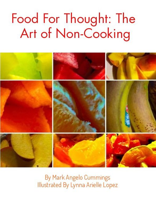 Food For Thought: The Art of Non-Cooking