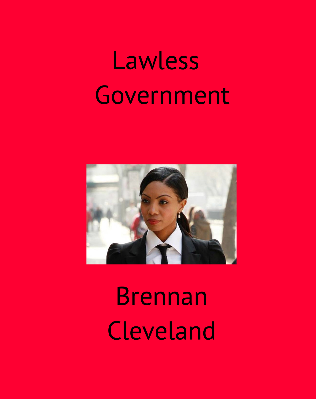 Lawless Government | Blurb Books
