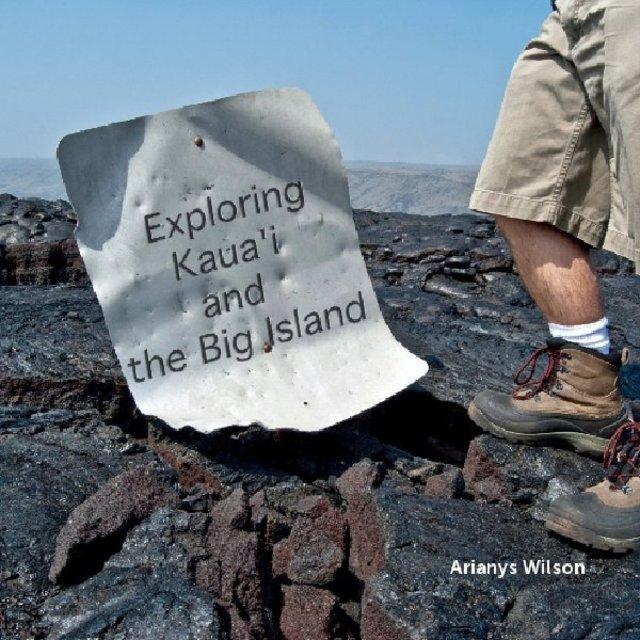 Exploring Kaua'i and the Big Island