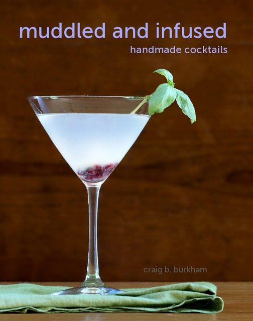 Muddled and Infused