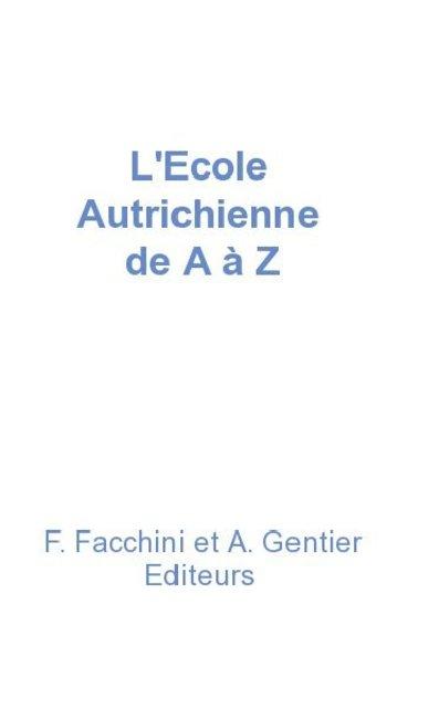 L'Ecole Autrichienne de A à Z