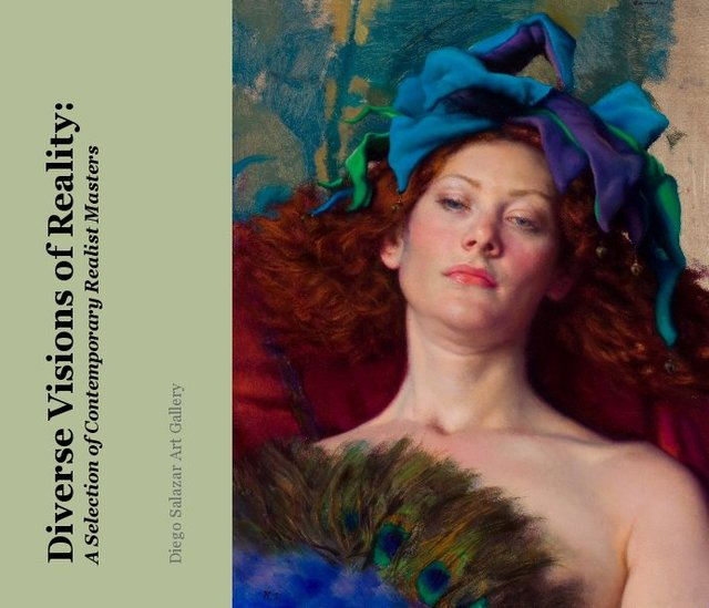 Diverse Visions of Reality: A Selection of Contemporary Realist Masters