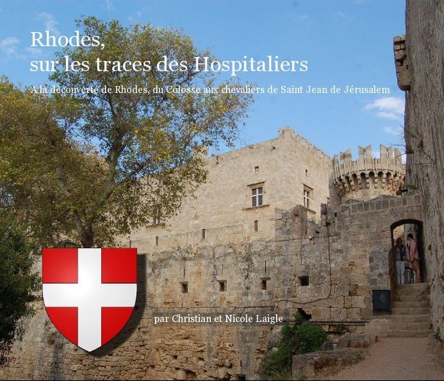Rhodes, sur les traces des Hospitaliers