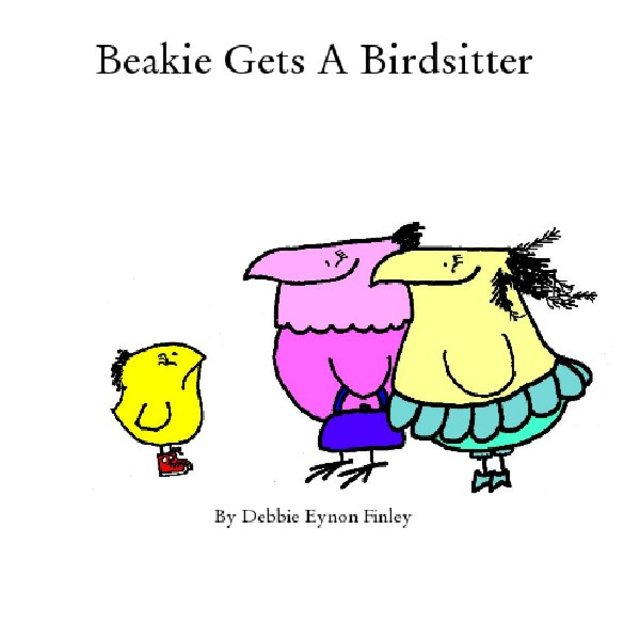 Beakie Gets A Birdsitter
