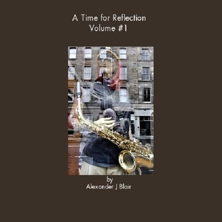 A Time for Reflection Volume #1