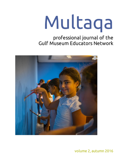 Multaqa: professional journal of the Gulf Museum Educators Network