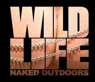 WildLife - Naked Outdoors