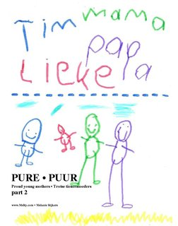 PURE • PUUR Proud young mothers • Trotse tienermoeders part 2