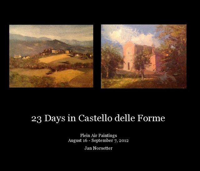 23 Days in Castello delle Forme