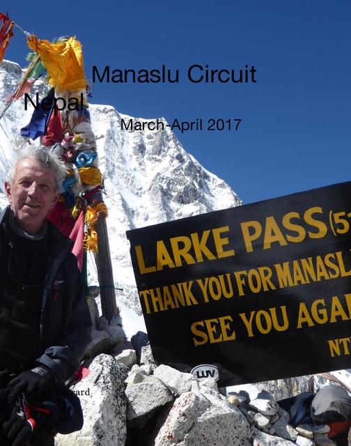 Manaslu Circuit Nepal March-April 2017