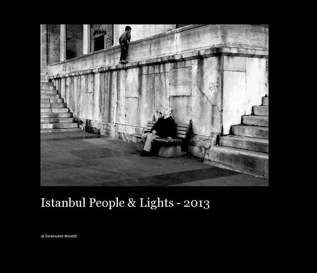 Istanbul People & Lights - 2013