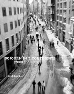 Sojourn In 3 Continents (2008 and 2009)