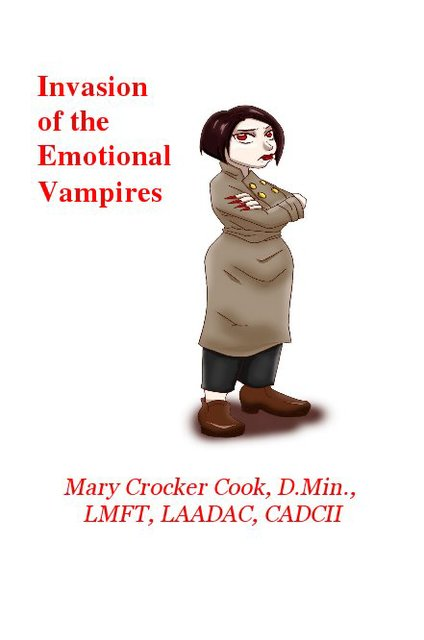 Invasion of the Emotional Vampires