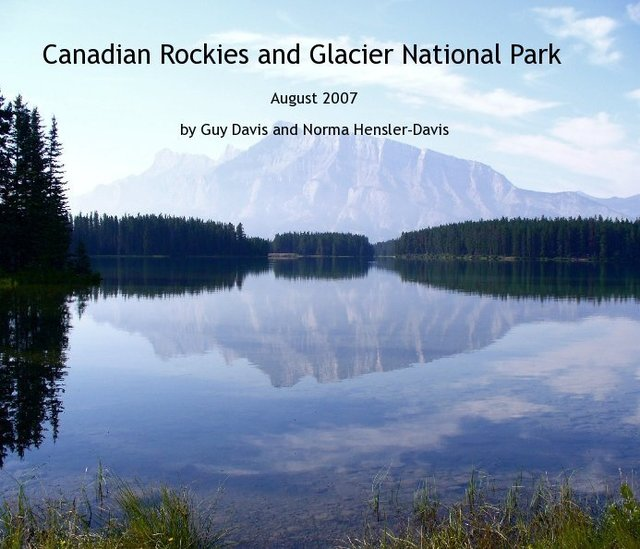 Canadian Rockies and Glacier National Park