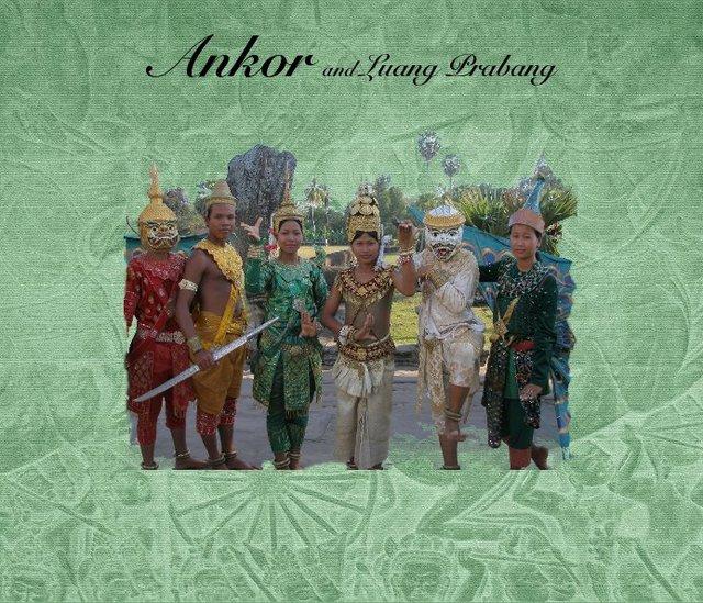 Ankor and Luang Prabang