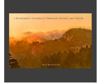A Wilderness Experience Through Photos And Poetry