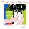 Murray Gets A New Home - Children ebook