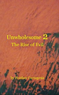 Unwholesome 2 The Rise of Evil