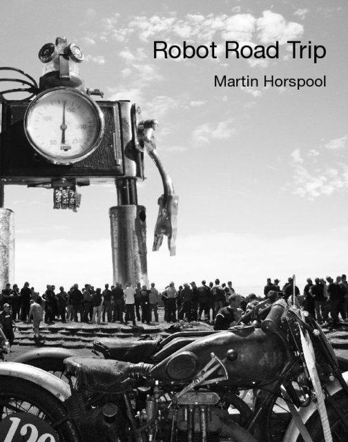 Robot Road Trip Martin Horspool