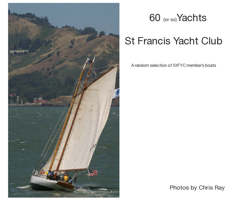 yachts of the st francis yacht club blurb books
