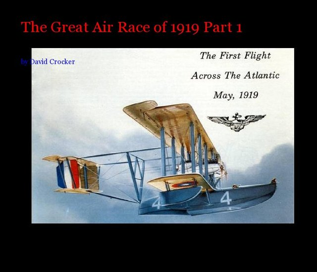 The Great Air Race of 1919 Part 1