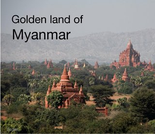 Golden land of Myanmar